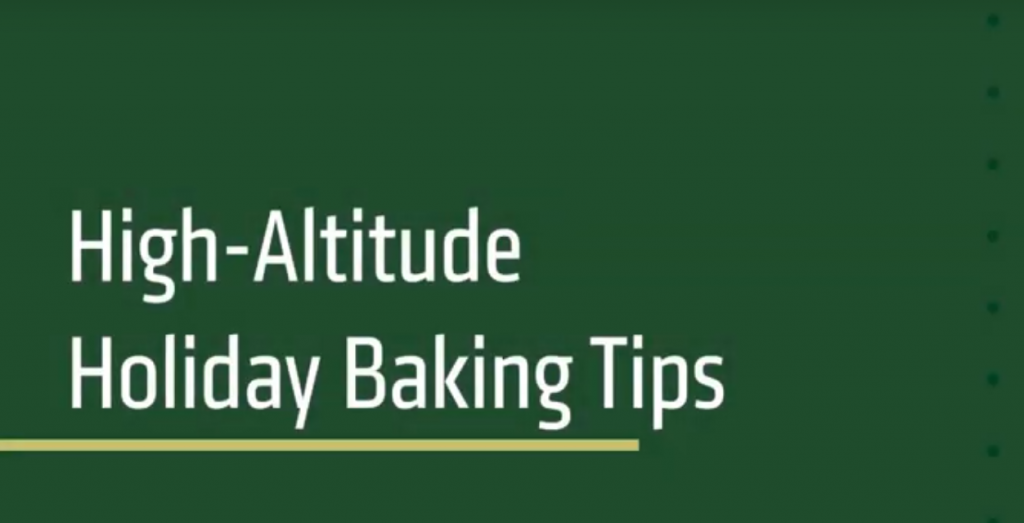 Screenshot of High-Altitude Holiday Baking Tips video title page.